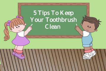 5 tips for keeping a clean toothbrush