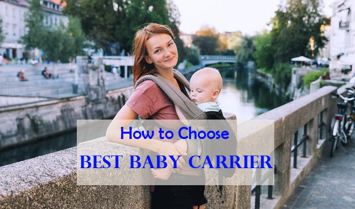 CHOOSE THE BEST TODDLER CARRIER