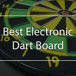 Best Electronic Darts Game Reviews in 2018 - A Complete Buying Guide