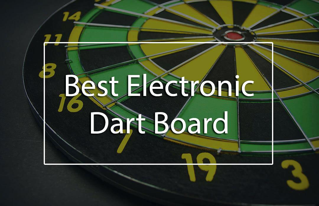 Best Electronic Darts GameReviewsin 2018 - A Complete Buying Guide