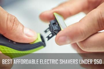 Best Affordable Electric Shaver under $50
