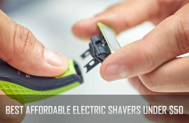 Best Affordable Electric Shaver under $50