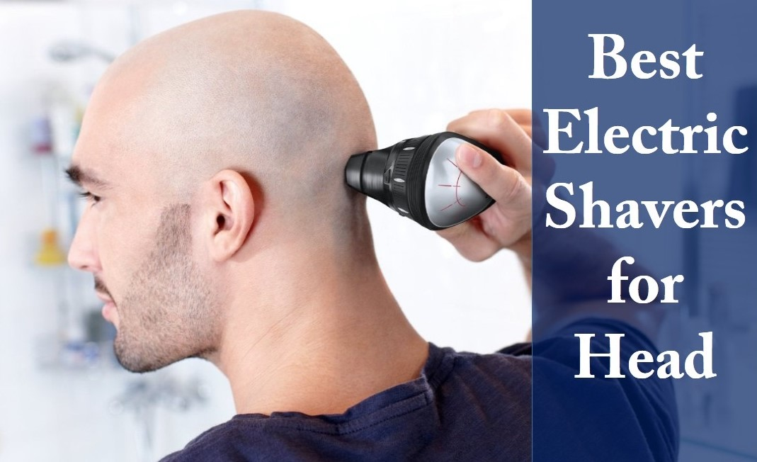 Electric Shaver for HeadElectric Shaver for Head