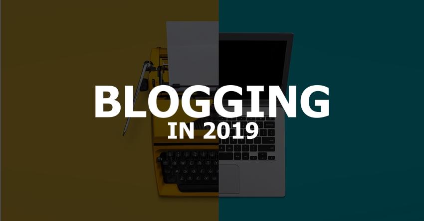 How to Start a Blog for Beginners in 2019- Beginner Blogger's Guide