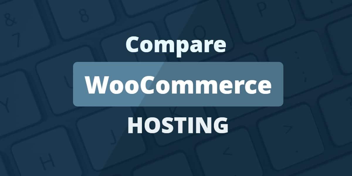 Best WooCommerce Hosting